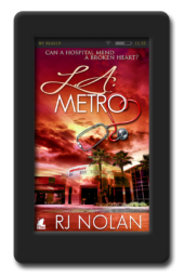 Cover of the lesbian medical romance L.A. Metro by RJ Nolan