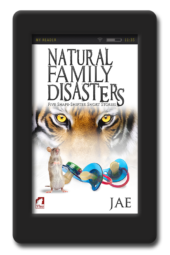 Natural Family Disasters - Five Shape-Shifter Short Stories by Jae
