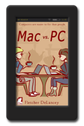 Mac vs. PC by Fletcher DeLancey