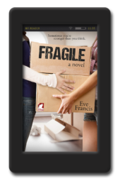 Cover of the lesbian romance novel Fragile by Eve Francis