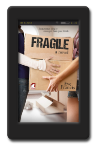 Fragile by Eve Francis