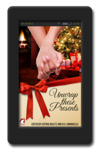 Unwrap these Presents - Holiday Anthology 2014