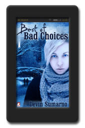 Best of Bad Choices by Devin Sumarno