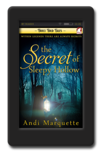 Cover of the paranormal romance The Secret of Sleepy Hollow by Andi Marquette