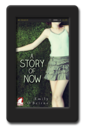 A Story of Now by Emily O' Beirne