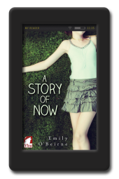 A Story of Now by Emily O'Beirne