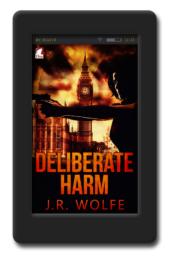 Cover of the lesbian romantic suspense Deliberate Harm by J.R. Wolfe