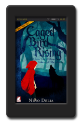Cover of the lesbian retelling Caged Bird Rising by Nino Delia