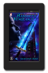 Banshee's Vengeance by Shaylynn Rose