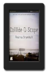 Collide-O-Scope by Andrea Bramhall