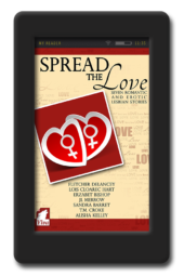 Spread the Love - Seven Romantic and Erotic Lesbian Stories - 2014
