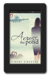 Across the Pond by Cheri Crystal
