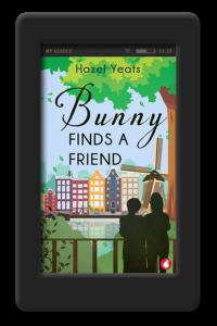 Bunny Finds a Friend by Hazel Yeats