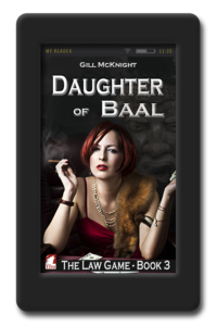 The Law Game Daughter of Baal by Gill McKnight