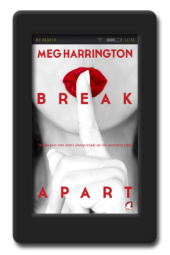 Break Apart by Meg Harrington
