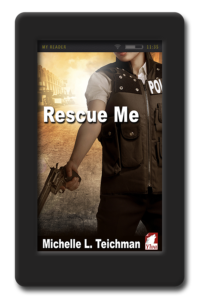 cover of the romantic suspense Rescue Me by Michelle Teichman