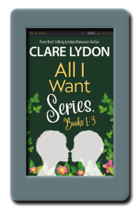 All I Want - Box Set 1-3 by Clare Lydon