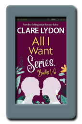 All I Want - Box Set 1-6 by Clare Lydon
