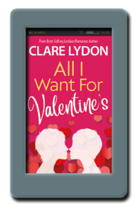 All I Want for Valentine's by Clare Lydon