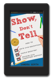 Cover of the writer's guide Show, Don't Tell by Sandra Gerth