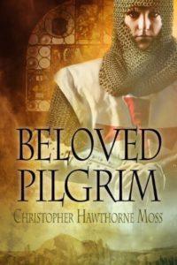 Beloved Pilgrim by Christopher Hawthorne Moss
