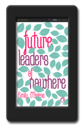 future-leaders-of-nowhere-by-emily-o-beirne