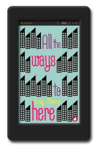 All the Ways to Here by Emily OBeirne