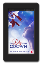 Cover of the lesbian scifi romance The Lily and the Crown by Roslyn Sinclair