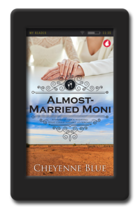 Cover of the small-town romance Almost-Married Moni by Cheyenne Blue