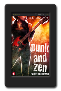 Punk and Zen 1 -The Remix by JD Glass