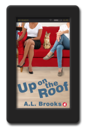 Cover of the lesbian romance Up on the Roof by A.L. Brooks