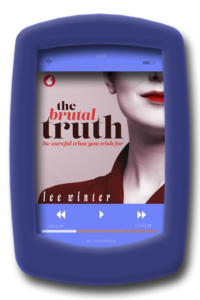 Audiobook cover of the slow-burn lesbian romance The Brutal Truth by Lee Winter.
