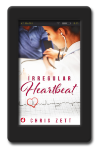 Cover of the lesbian medical romance Irregular Heartbeat by Chris Zett