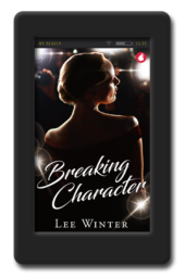 Cover of the lesbian celebrity romance Breaking Character by Lee Winter