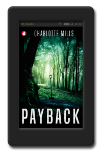 Cover of the lesbian romantic suspense novel Payback by Charlotte Mills