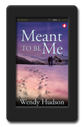 Cover of the romantic suspense Meant to Be Me by Wendy Hudson