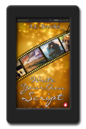 Cover of the lesbian romance Write Your Own Script by A.L. Brooks