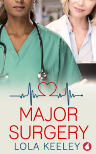 Cover of the lesbian medical romance Major Surgery by Lola Keeley