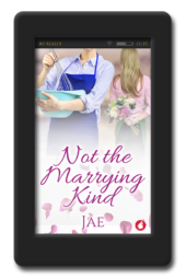 Cover for the lesbian small-town romance Not the Marrying Kind by Jae