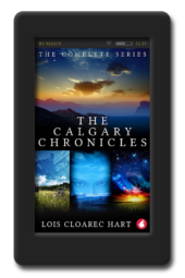 The Calgary Chronicles by Lois Cloarec Hart