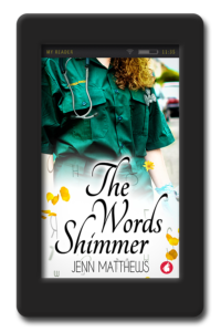 Cover of the sweet, lesbian romance The Words Shimmer by Jenn Matthews