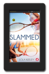 Cover of the lesbian sports romance Slammed by Lola Keeley
