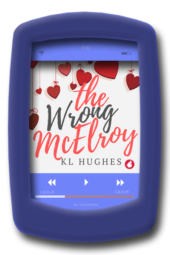 Audiobook cover of the amusing, charming lesbian romance The Wrong McElroy by Kl Hughes