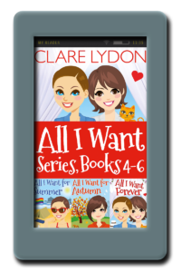 All I Want Series: Books 4-6 by Clare Lydon