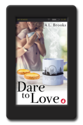 Cover of the slow-burn lesbian romance Dare to Love by A.L. Brooks