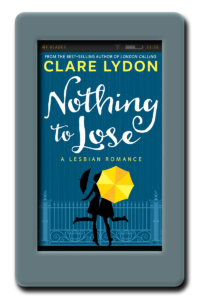 Nothing To Lose by Clare Lydon