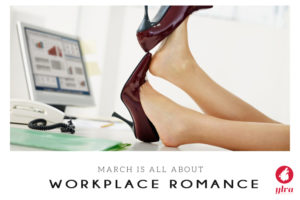 Workplace Romance March 2020 theme month
