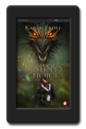 Destiny's Choice by Karen Frost
