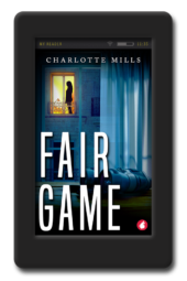 Cover of the lesbian romantic suspense Fair Game by Charlotte Mills