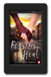 Reasons to Heal by Jenn Matthews